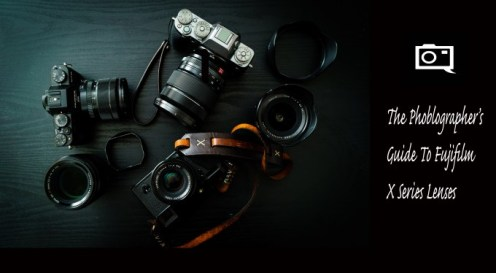 The Phoblographer's Guide to Fujifilm X Series Lenses